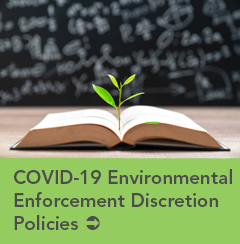 COVID-10 Environmental Enforcement Discretion Policies