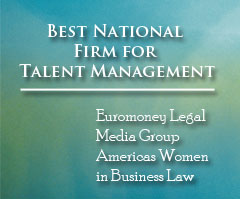 Best National Firm for Talent Management by Euromoney  Legal Media Group Americas Women in Business Law Awards