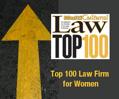 Named a top 100 law firm by MultiCultural Law Magazine for Women
