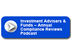 Listen to Thompson Hine's Investment Advisers & Funds – Annual Compliance Reviews Podcast