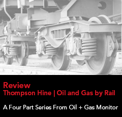 Thompson Hine | Oil and Gas by Rail - A Four Part Series From Oil + Gas Monitor