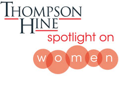Thompson Hine Spotlight on Women