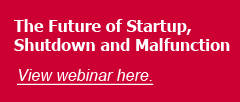 The Future of Startup, Shutdown and Malfunction Webinar
